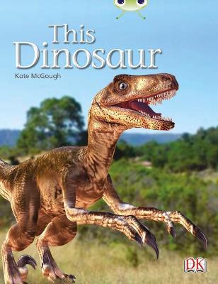 BC NF Yellow B/1C This Dinosaur by Kate McGough