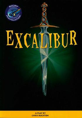 Navigator: Excalibur Guided Reading Pack by Chris Buckton