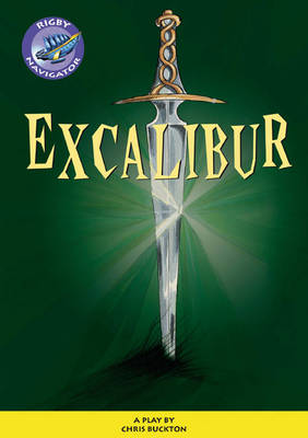 Navigator Plays: Year 6 Red Level Excalibur Single by Chris Buckton