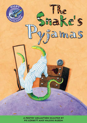 Navigator Poetry: Year 3 Brown Level Snake's Pyjamas by
