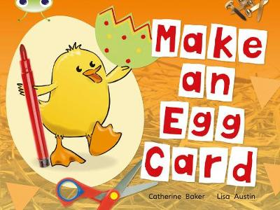 Bug Club Red C (KS1) Make an Egg Card 6-pack by Catherine Baker