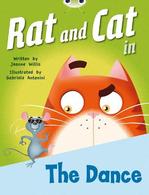 Bug Club Red B (KS1) Rat and Cat in The Dance 6-pack by Jeanne Willis