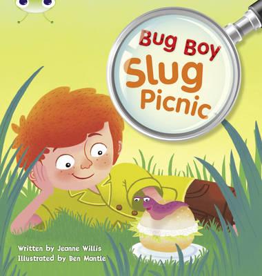 Bug Club Yellow B/ 1C Bug Boy: Slug 6-pack by Jeanne Willis