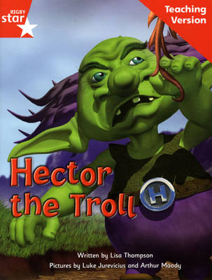 Fantastic Forest Red Level Fiction: Hector the Troll Teaching Version by Catherine Baker