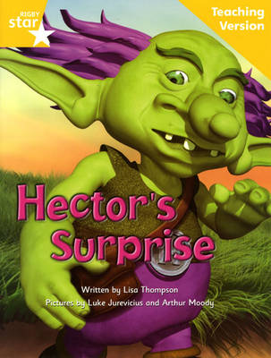 Fantastic Forest Yellow Level Fiction: Hector's Surprise Teaching Version by Catherine Baker