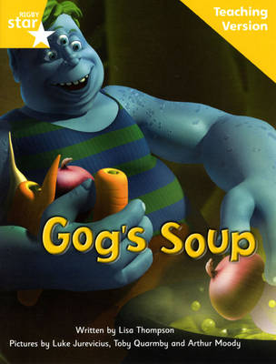 Fantastic Forest Yellow Level Fiction: Gog's Soup Teaching Version by Catherine Baker