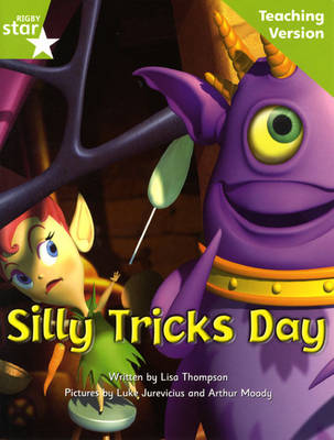 Fantastic Forest Green Level Fiction: Silly Tricks Day Teaching Version by Catherine Baker