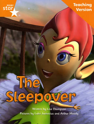 Fantastic Forest Orange Level Fiction: The Sleepover Teaching Version by Catherine Baker
