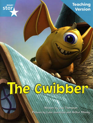Fantastic Forest Turquoise Level Fiction: The Gwibber Teaching Version by Catherine Baker