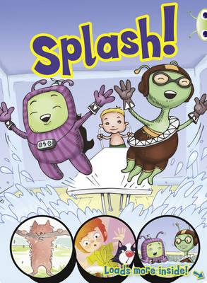 Bug Club Yellow/1C Comic: Splash 6-pack by Jo Brooker, Jeanne Willis, Sheryl Webster, Catherine Baker
