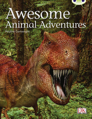 Bug Club Non-fiction Lime A/3C Awesome Animal Adventures 6-pack by Pauline Cartwright