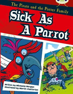 Bug Club Gold B/2B The Pirate and the Potter Family: Sick as a Parrot 6-pack by Michaela Morgan