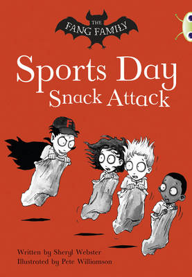Bug Club Gold A/2B The Fang Family: Sports Day Snack Attack 6-pack by Sheryl Webster