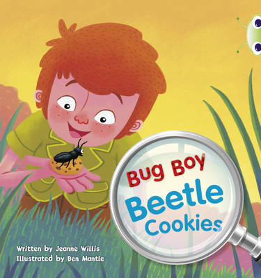 Bug Club Yellow A/1C Bug Boy: Beetle Cookies 6-pack by Jeanne Willis