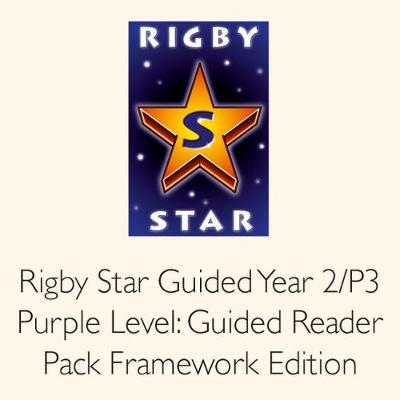 Rigby Star Guided Year 2/P3 Purple Level: Guided Reader Pack Framework Edition by Julia Jarman, Celia Warren, Julia Donaldson