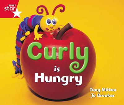 Rigby Star Guided Reception: Red Level: Curly is Hungry Pupil Book (single) by
