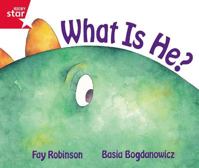 Rigby Star Guided Reception Red Level: What is He? Pupil Book (single) by