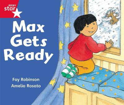 Rigby Star Guided Reception: Red Level: Max Gets Ready Pupil Book (single) by