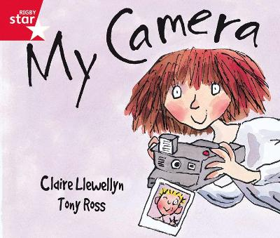 Rigby Star Guided Reception: Red Level: My Camera Pupil Book (single) by