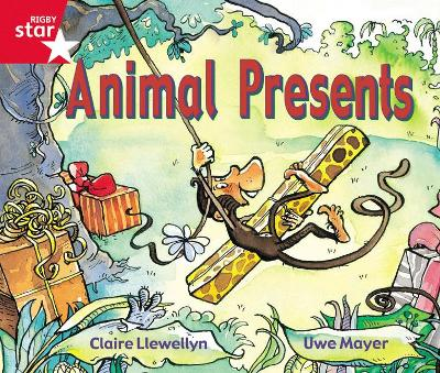 Rigby Star Guided Reception: Red Level: Animal Presents Pupil Book (single) by Claire Llewellyn