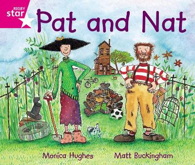 Rigby Star Guided Phonic Opportunity Readers Pink: Pat And Nat by