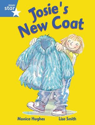 Rigby Star Guided 1 Blue Level: Josie's New Coat Pupil Book (single) by