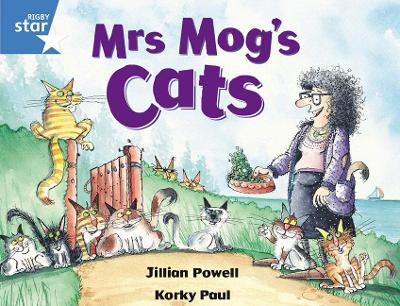 Rigby Star Guided 1 Blue Level: Mrs Mog's Cats Pupil Book (single) by Jillian Powell