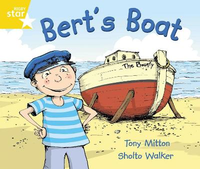 Rigby Star Guided Phonic Opportunity Readers Yellow: Bert's Boat by