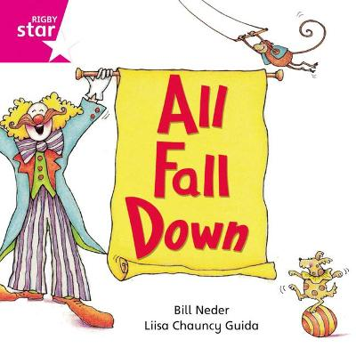 Rigby Star Independent Pink Reader 11: All Fall Down by