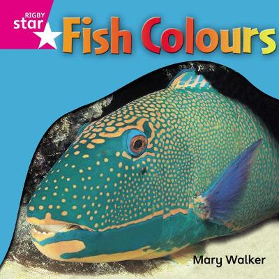 Rigby Star Independent Reception Pink Level Non Fiction Fish Colours Single by