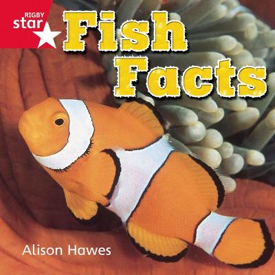 Rigby Star Independent Reception Red Non Fiction Fish Facts Single by Alison Hawes