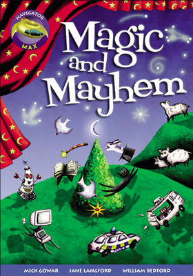 Navigator Max Yr 5/P6: Magic and Mayhem by