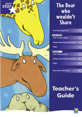 Rigby Star Shared Year 1 Fiction: The Bear Who Wouldn't Share Teachers Guide by