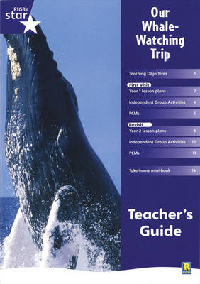 Rigby Star Shared Year 1 Non-Fiction: My Whale Watching Trip Teachers Guide by