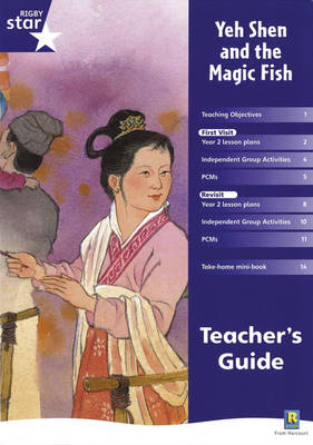 Rigby Star Shared Year 2 Fiction: Yeh Shen and the Magic Fish Teachers Guide by