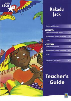 Rigby Star shared Reception Fiction: Kakadu Jack Teacher's Guide by