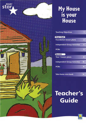 Rigby Star Shared Reception Fiction: My House is Your House Teacher's Guide by