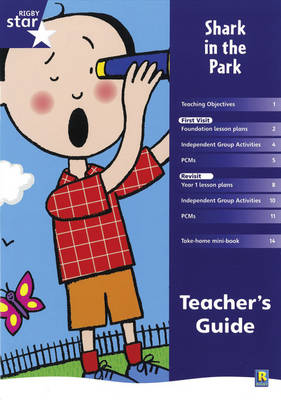Rigby Star Shared Reception Fiction: Shark in the Park Teacher's Guide by