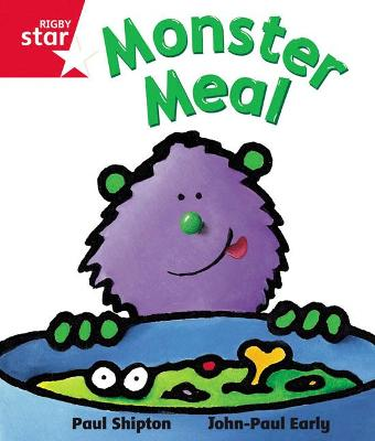 Rigby Star guided Reception Red Level: Monster Meal Pupil Book (single) by Paul Shipton