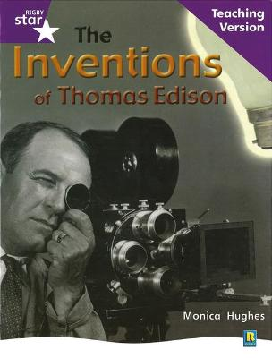 Rig Star Non-fiction Gui Reading Purple Level: The Inventions of Thomas Edison Teaching Ve by