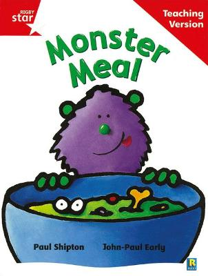 Rigby Star Guided Reading Red Level: Monster Meal Teaching Version by