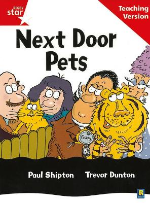 Rigby Star Guided Reading Red Level: Next Door Pets Teaching Version by