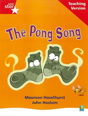 Rigby Star Phonic Guided Reading Red Level: The Pong Song Teaching Version by