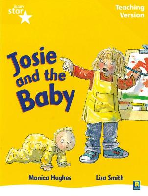 Rigby Star Guided Reading Yellow Level: Josie and the Baby Teaching Version by