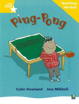Rigby Star Phonic Guided Reading Yellow Level: Ping Pong Teaching Version by