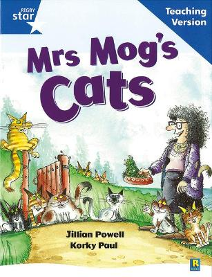 Rigby Star Guided Reading Blue Level: Mrs Mog's Cat Teaching Version by