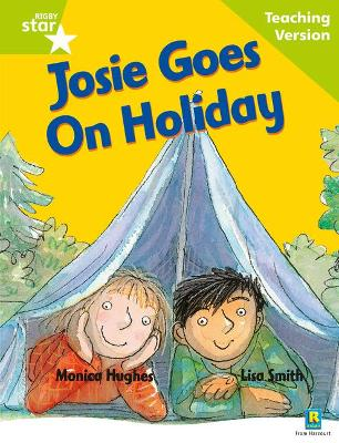 Rigby Star Guided Reading Green Level: Josie Goes on Holiday Teaching Version by