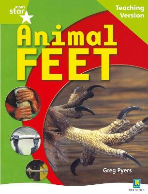 Rigby Star Non-fiction Guided Reading Green Level: Animal Feet Teaching Version by