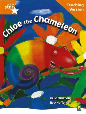 Rigby Star Guided Reading Orange Level: Chloe the Cameleon Teaching Version by