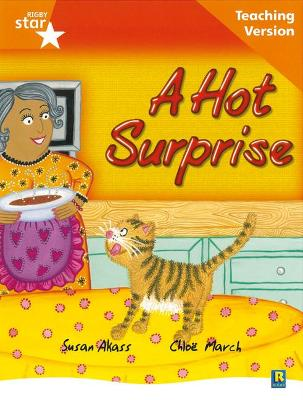 Rigby Star Guided Reading Orange Level: The Hot Surprise Teaching Version by